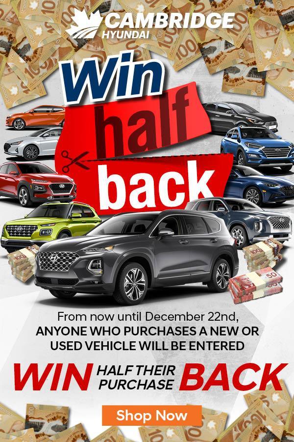 Win half your purchase price at Cambridge Hyundai